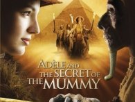 Adéle and the Secret of the Mummy