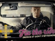 Fix the Ride - Et sjovt støtteshow